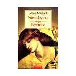 Primul secol dupa Beatrice