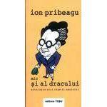 Mic si al dracului - antologia unui rege al umorului