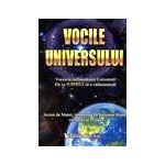 Vocile universului. Vocea ta influenteaza universul