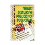 Tehnici discursive, publicistice si publicitate