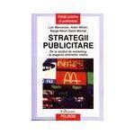Strategii publicitare. De la studiul de marketing la alegerea diferitelor media