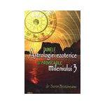 Tainele astrologiei ezoterice şi provocările mileniului 3