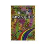 Activitati transdisciplinare clasa a l-a