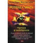 Puterea mintii - Hipnoza si autohipnoza