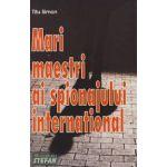 Mari maestri ai spionajului international