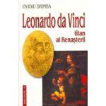 Leonardo da Vinci, titan al Renasterii