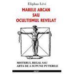 Marele arcan sau ocultismul revelat