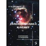 Diagnosticarea Karmei - Vol.5 - Raspunsuri la intrebari