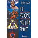 Arhetipurile masculine Rege, războinic, magician, amant: