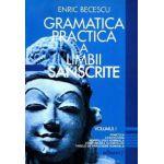 Gramatica practica a limbii sanscrite. Vol.1