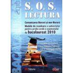 S.O.S. Lectura. Comunicare Literara si non-literara. Modele de rezolvare a subiectelor pentru proba orala a examenului de bacalaureat 2010