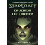 StarCraft Vol. 1 - Cruciada lui Liberty