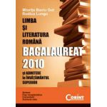 Limba si literatura romana. Bacalaureat 2010 si Admitere in Invatamantul Superior