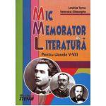 Mic Memorator de Literatura - Pentru clasele V-VIII