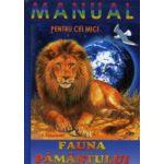 Manualul pentru cei mici - Fauna Pamantului