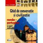 Ghid de conversatie si civilizatie roman-portughez, cu suport multimedia