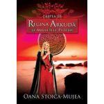 Regina Arkuda si amuletele puteri