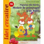 Figurine din hârtie.Modele de primăvară şi Paşti