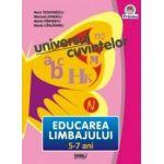 Universul cuvintelor - Educarea Limbajului, 5-7 ani