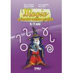 Magia primelor semne grafice, 5-7 ani