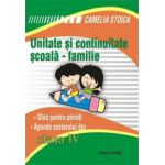 Unitate si continuitate scoala-familie clasa a IV-a (Agenda elevului)