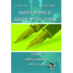 Sugestii metodice si Culegere de texte literare. Domeniul Limba si comunicare 3-5 ani
