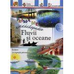 Prima mea enciclopedie: Fluvii şi oceane