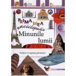 Prima mea enciclopedie: Minunile lumii