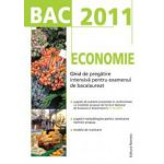 BAC 2011 Economie: Ghid de pregatire intensiva pentru examenul de bacalaureat