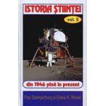 Istoria stiintei Vol. 5 - Din 1946 pana in prezent