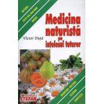 Medicina naturista pe intelesul tuturor