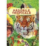 Padurile tropicale