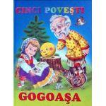 Cinci poveşti - Gogoaşa
