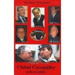 Clubul cocoşaţilor - policier politic