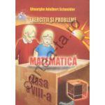 Matematică - Exerciţii şi probleme - clasa a VIII-a
