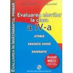 Evaluarea elevilor la clasa a IV-a Istorie Educatie civica Geografie