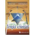 Templul schimbarii ~ conţine CD ~
