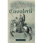 Cavalerii, Vol. 3