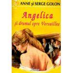 Angelica si drumul spre Versailles