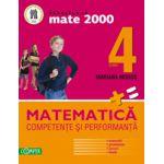 MATEMATICA. CLASA A IV-A. COMPETENTE SI PERFORMANTA (EXERCITII, PROBLEME, JOCURI, TESTE) -MATE 2000