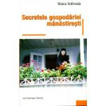Secretele gospodariei manastiresti