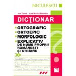 Dictionar ortografic, ortoepic, morfologic, explicativ