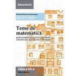Teme de matematica clasa a VII-a, semestrul I (2013-2014). Pregatirea la clasa si individuala a elevilor spre performanta in matematica