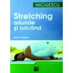 Stretching oriunde si oricand