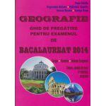 Geografie - Ghid de pregatire pentru BAC 2014