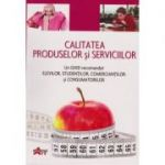Calitatea produselor si serviciilor