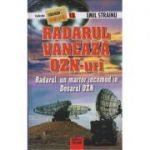 Radarul vaneaza OZN-uri