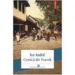 Cronica din Travnik - Ivo Andric
