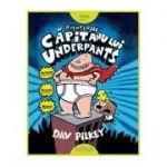 Aventurile Căpitanului Underpants Dav Pilkey
