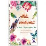 Arta Vindecarii - Bernie S. Siegel